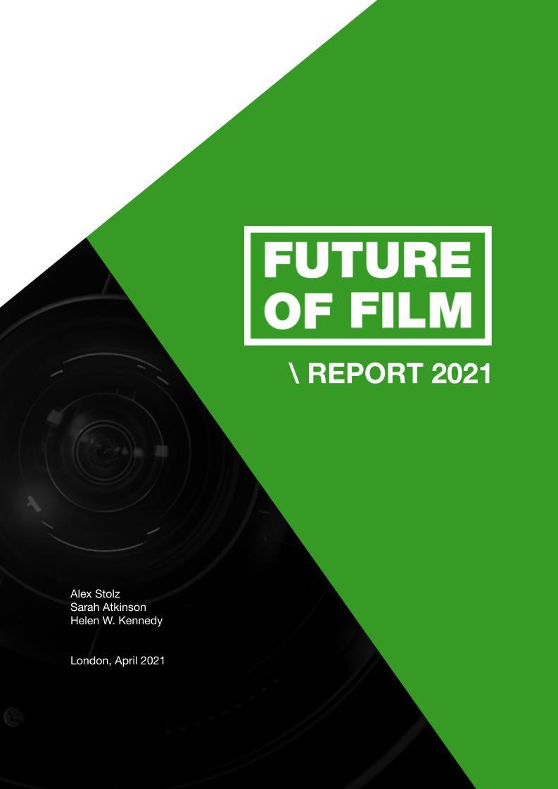 Future Of Film Report 2021