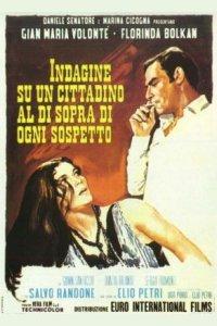 Investigation of a Citizen Above Suspicion (Indagine su un cittadino al di sopra di ogni sospetto) Poster