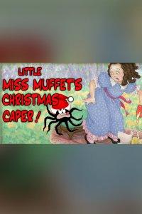 Little Miss Muffet Christmas Caper Poster
