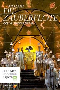 The Metropolitan Opera: The Magic Flute Encore Poster