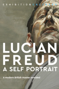 Exhibition on Screen: Lucian Freud a Self Portrait Poster