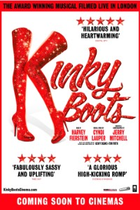 Kinky Boots – inspired by a true story and celebrating a joyous triumph over adversity Poster