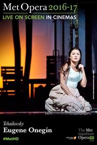 The Metropolitan Opera: Eugene Onegin ENCORE Poster