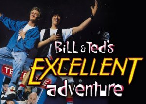 Bill and Ted's Excellent Adventure Movie Party Poster