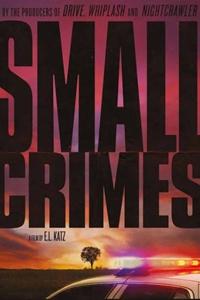 Small Crimes Poster