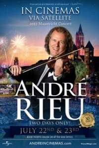 Andre Rieu's 2017 Maastricht Concert Encore Poster