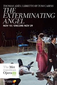The Metropolitan Opera: The Exterminating Angel ENCORE Poster