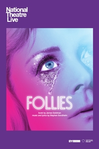 National Theatre Live: Follies Poster