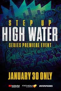 Step Up: High Water Premiere Poster