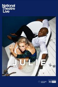 National Theatre Live: Julie Poster