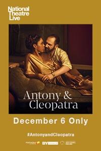 National Theatre Live: Antony & Cleopatra Poster