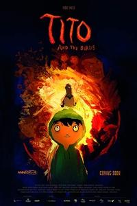 Tito and the Birds (Tito e os Pássaros) Poster