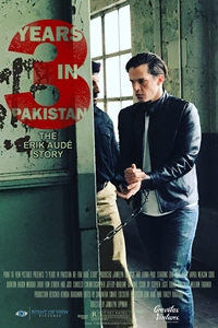 3 Years in Pakistan: The Erik Aude Story Poster