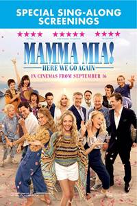 Mamma Mia! Here We Go Again Sing-A-long Poster