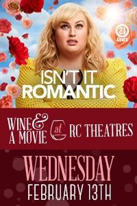 RC Theatres Presents: Isn't It Romantic Wine & a Movie Logo