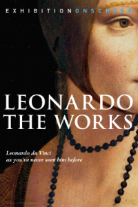 Exhibition on Screen: Leonardo The Works Poster