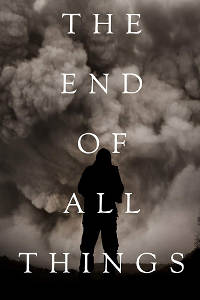 The End of All Things Poster