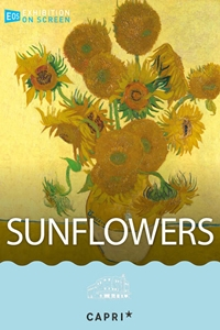 Exhibiton on Screen: Sunflowers Poster