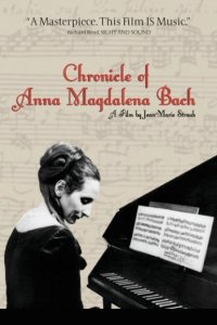The Chronicle of Anna Magdalena Bach (Chronik der Anna Magdalena Bach) Poster