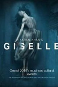 Akram Khan's Giselle - English National Ballet  Poster